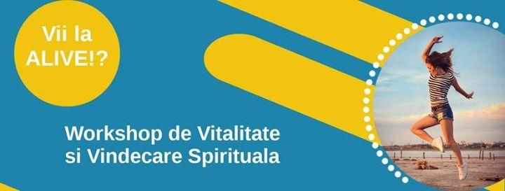 Workshop de Vitalitate si Vindecare Spirituala