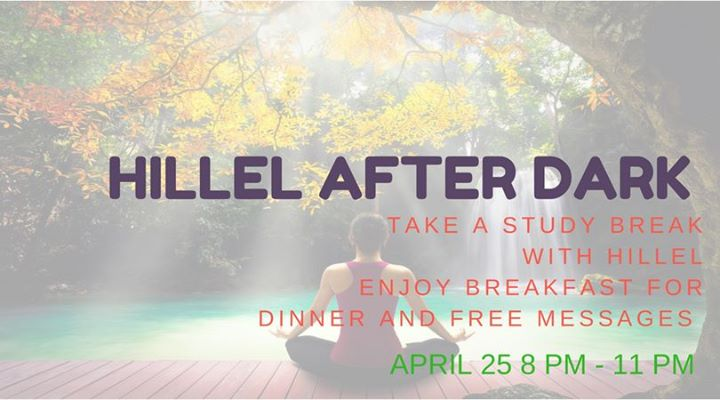 Hillel After Dark w Free Massages and Breakfast for Dinner