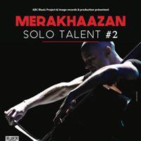 Merakhaazan Talent Solo 2