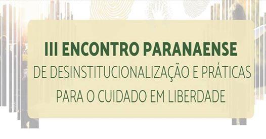 III Encontro Paranaense De Desinstitucionalizao - Gratuito