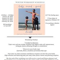Body Mind Spirit Health Winter Workshop