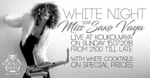 White Night with Miss Saxo Vaya