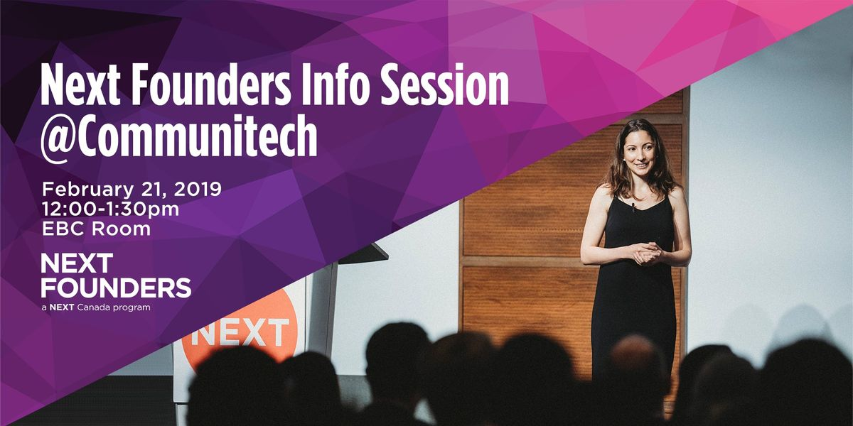 The Next Founders Info Session  Communitech