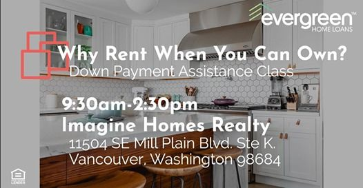 Why Rent When You Can Own Down Payment Assistance Class At Imagine
