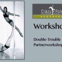 Pole-Workshop &quotDouble Trouble&quot