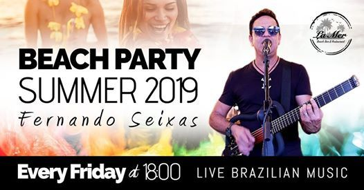 Fernando Seixas -Every Friday Brazilian Music at La mer -Tel aviv