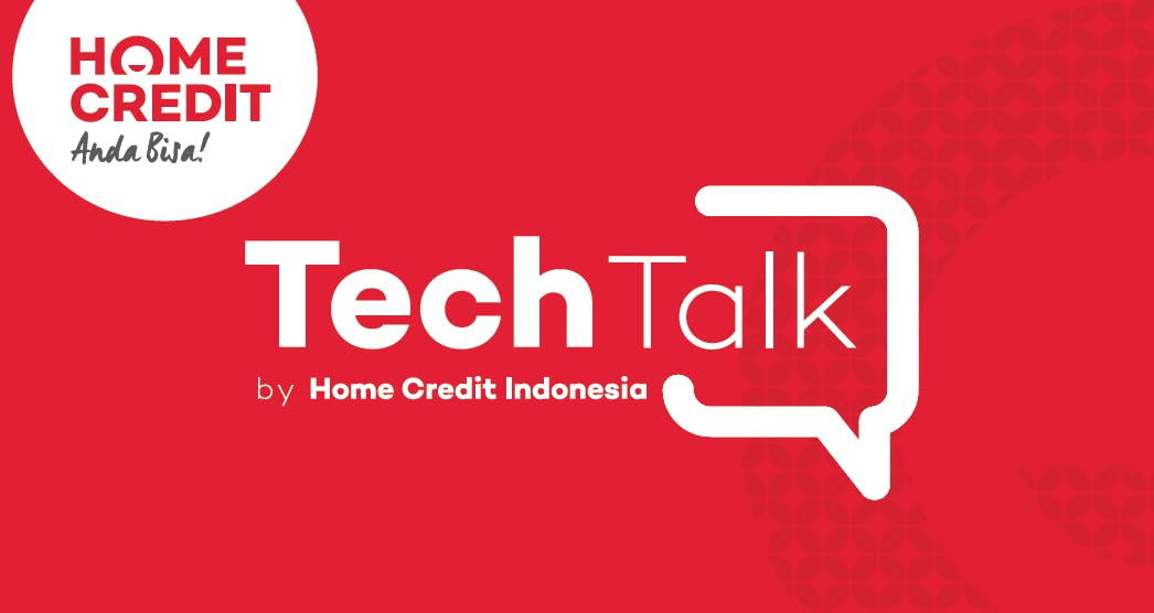 TechTalk by Home Credit Indonesia - Transforming from Traditional to Agile