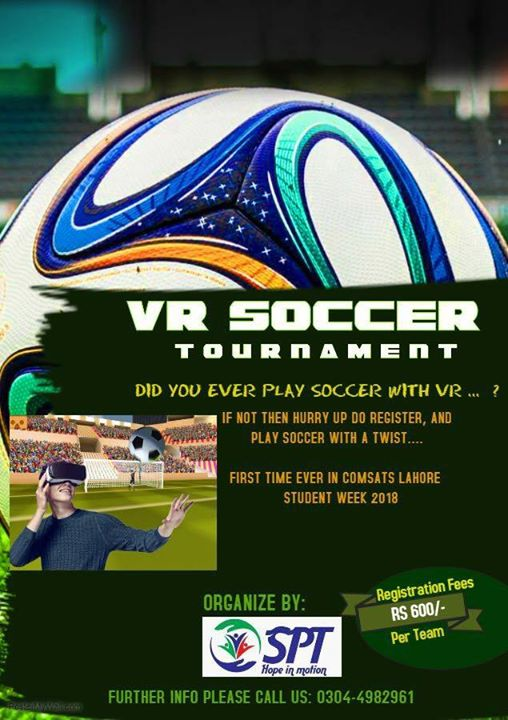 VR Soccer Tournament - An Actual Reality based sneer at Comsats