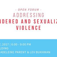 Open Forum Addressing Gendered and Sexualized Violence