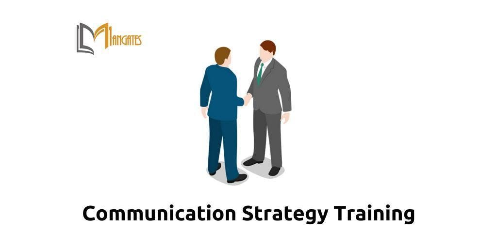Communications Strategy Training in Markham on Apr 9th 2019