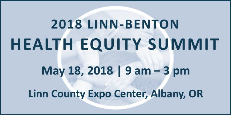 2018 Linn Benton Health Equity Summit At Linn County Expo Center Albany
