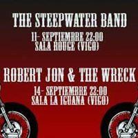 STEEPWATER BAND (CHICAGO) 11 SEP.ROBERT JON &amp THE WRECK 14 SEP. (L.A.)