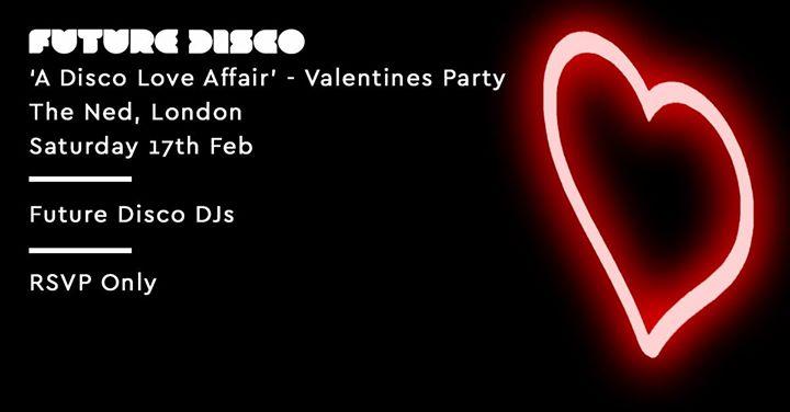Future Disco A Disco Love Affair - Valentines Party