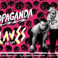 Propaganda - Slaves DJ Set  08.12.17  4 Guest list