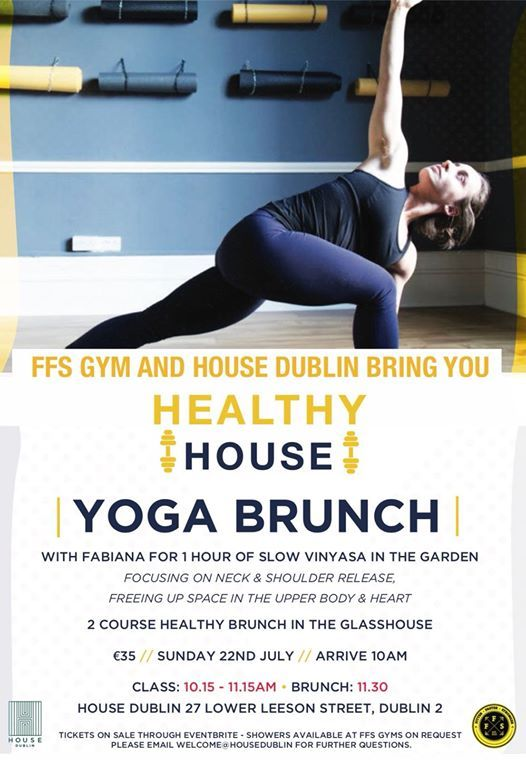 Yoga Brunch  Healthy House with FFS Yoga and House Dublin