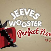 Open Audition - Jeeves and Wooster in &quotPerfect Nonsense&quot