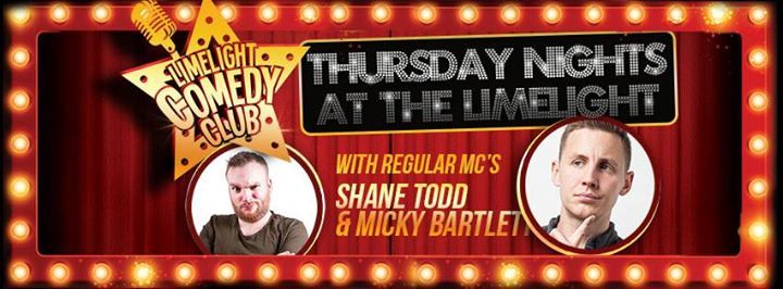 Comedy Club 4th April - Gary Little Shane Todd & more