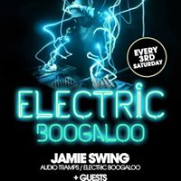 Electric Boogaloo w Natural Selection (Chicago) &amp Jamie Swing