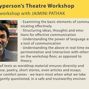 The (P)Laypersons Theatre Workshop - with Jaimini Pathak