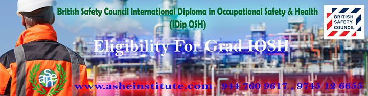 BSC Level 6 International Diploma In OSH At ASHEI 9447609617