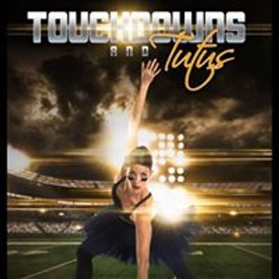 Touchdowns and Tutus