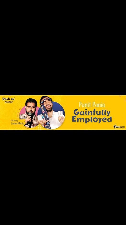 Punit Pania - Gainfully Employed