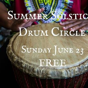 Free Summer Solstice Drum Circle