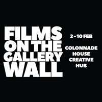 Films on the Gallery Wall