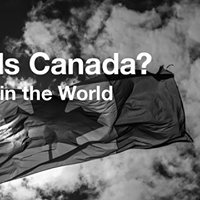 Who Needs Canada Canadas Role In The World
