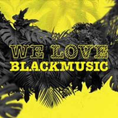 We Love Blackmusic