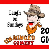 Unhinged Comedy 200th Gig