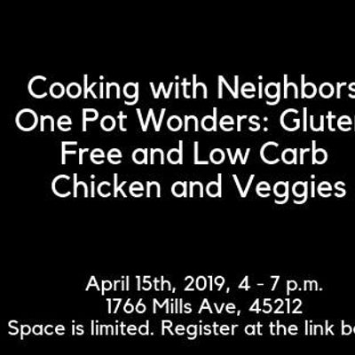Cooking with Neighbors One Pot Wonders Gluten-Free and Low Carb Chicken and Veggies
