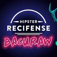Bacuraw - A festa do Hipster Recifense
