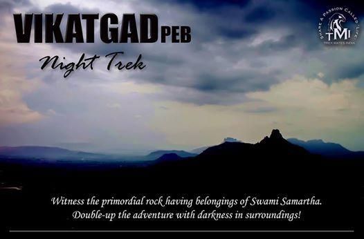TMI Night Trek To Vikatgad (Peb) Fort On 24th-25th Nov18.