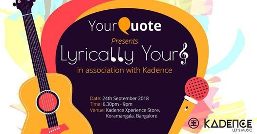 YourQuote Lyrically Yours- Music Open Mic (Bangalore 3.0)