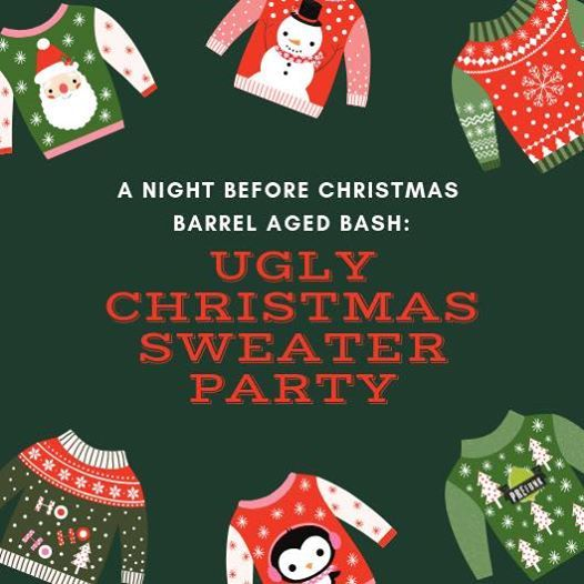 A Night Before Xmas Barrel Aged Bash Ugly Sweater Party At Prefunk