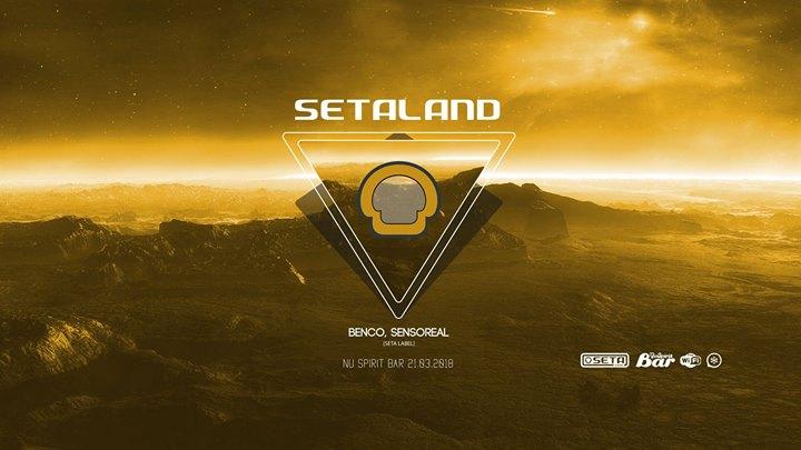 Setaland w Benco & Sensoreal