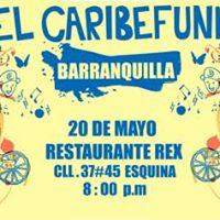 El Caribefunk en Barranquilla - 20 de Mayo