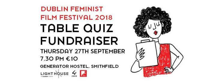Dublin Feminist Film Festival Table Quiz Fundraiser