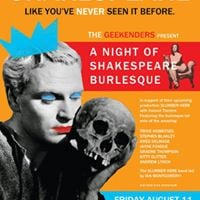 The Geekenders Present A Bawdy Night of Bardlesque Revelry