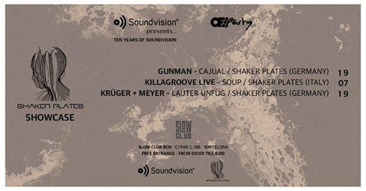 Soundvision Presents Shaker Plates Showcase Off Party BCN