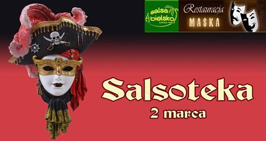 Salsoteka w Masce - Ostatkowy bal maskowy