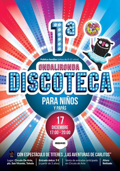 ONDALIRONDA Discoteca para nios y paps