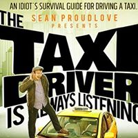 The Taxi Driver is Always Listening at the Victoria Fringe