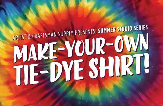 Summer Studio Series Tie Dye T S At Artist Craftsman Supply