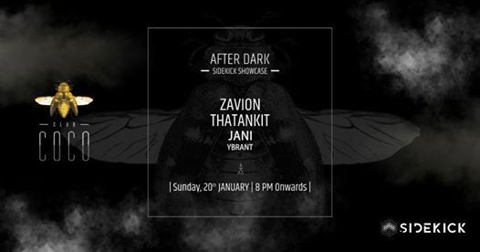 After dark with Zavion and ThatAnkit