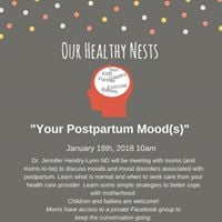 Our Healthy Netst- Your Postpartum Mood(s)