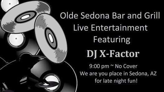 DJ X - Factor at Olde Sedona