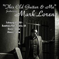 This Old Guitar &amp Me featuring Mark Lorenz
