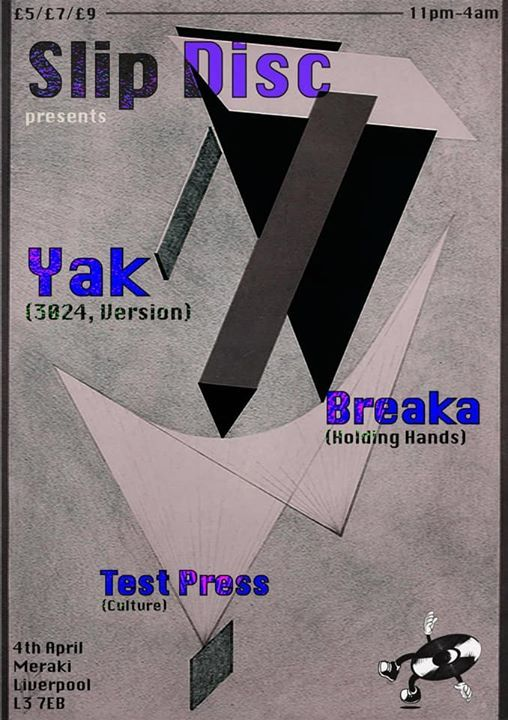 Slip Disc presents Yak and Breaka